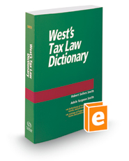 West's® Tax Law Dictionary, 2016 ed.