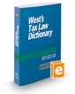 West's® Tax Law Dictionary, 2017 ed.
