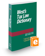 West's® Tax Law Dictionary, 2018 ed.