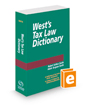 West's® Tax Law Dictionary, 2021 ed.