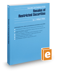 Resales of Restricted Securities, 2017 ed. (Securities Law Handbook Series)