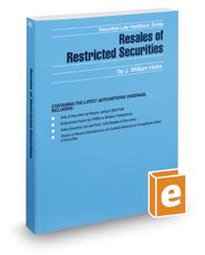 Resales of Restricted Securities, 2019 ed. (Securities Law Handbook Series)