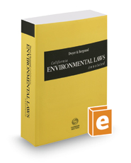 Dwyer & Bergsund California Environmental Laws Annotated, 2017 ed. (California Desktop Codes)