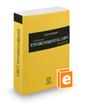 Dwyer & Bergsund California Environmental Laws Annotated, 2017 ed. (California Desktop Codes)