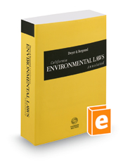Dwyer & Bergsund California Environmental Laws Annotated, 2021 ed. (California Desktop Codes)