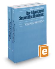 Tax-Advantaged Securities Handbook, 2017 ed. (Securities Law Handbook Series)