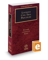Louisiana Civil Trial Procedure, 2016-2017 ed. (Louisiana Practice Series)