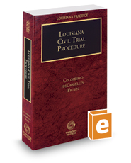 Louisiana Civil Trial Procedure, 2017-2018 ed. (Louisiana Practice Series)