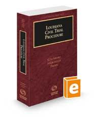 Louisiana Civil Trial Procedure, 2021-2022 ed. (Louisiana Practice Series)