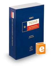 Gaba's Texas Environmental Laws Annotated, 2015 ed. (Texas Annotated Code Series)