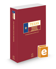 Texas Business Statutes Annotated, 2020 ed. (Texas Annotated Code Series)