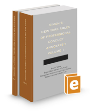 Simon's New York Rules of Professional Conduct Annotated, 2020-2021 ed.