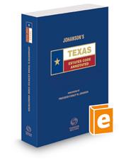 Johanson's Texas Estates Code Annotated, 2015 ed. (Texas Annotated Code Series)
