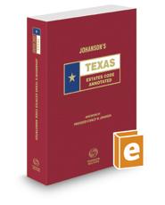 Johanson's Texas Estates Code Annotated, 2016 ed. (Texas Annotated Code Series)