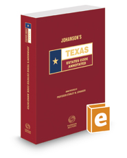 Johanson's Texas Estates Code Annotated, 2020 ed. (Texas Annotated Code Series)