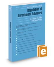Regulation of Investment Advisers, 2019 ed. (Securities Law Handbook Series)