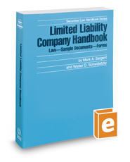 Limited Liability Company Handbook, 2017-2018 ed. (Securities Law Handbook Series)