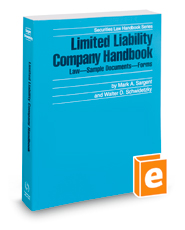 Limited Liability Company Handbook, 2018-2019 ed. (Securities Law Handbook Series)