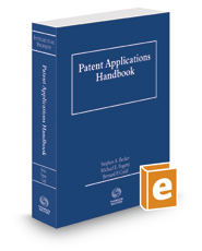 Patent Applications Handbook, 2017-2018 ed.