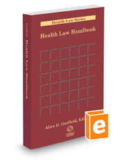 Health Law Handbook, 2015 ed. (Health Law Series)