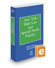 New York Elder Law and Special Needs Practice, 2019 ed.