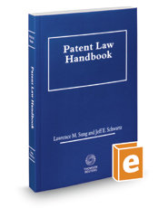 Patent Law Handbook, 2017-2018 ed. (Intellectual Property Library)