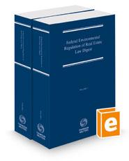 Federal Environmental Regulation of Real Estate Law Digest, 2020-2 ed.