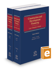 Construction and Development Financing, 2017-2 ed.