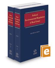 Federal Environmental Regulation of Real Estate, 2017-1 ed.