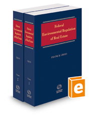 Federal Environmental Regulation of Real Estate, 2018-2 ed.