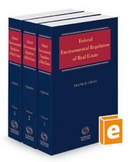 Federal Environmental Regulation of Real Estate, 2020-2 ed.