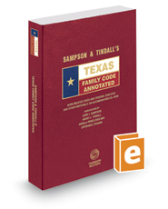 Sampson & Tindall's Texas Family Code Annotated, 2016 ed. (Texas Annotated Code Series)