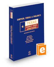 Sampson, Tindall & England's Texas Family Code Annotated, 2021 ed. (Texas Annotated Code Series)