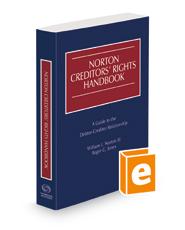 Norton Creditors' Rights Handbook, 2020 ed.