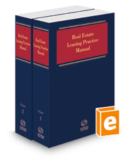 Real Estate Leasing Practice Manual, 2021-1 ed.