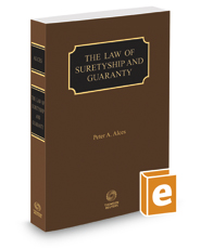 The Law of Suretyship and Guaranty, 2017 ed.