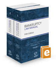 Bankruptcy Law Manual, 5th, 2017-1 ed.