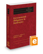 Environmental Obligations in Bankruptcy, 2016 ed. (West's® Bankruptcy Series)