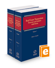 Real Estate Transactions - Structure and Analysis with Forms, 2018-1 ed.