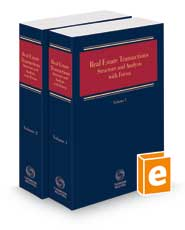 Real Estate Transactions - Structure and Analysis with Forms, 2021-2 ed.