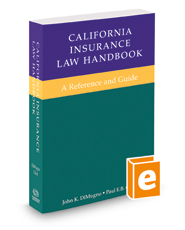 California Insurance Law Handbook, 2018 ed.