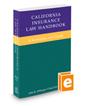 California Insurance Law Handbook, 2018 ed.