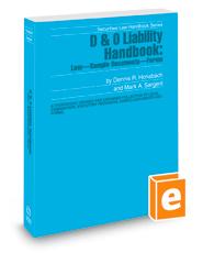 D & O Liability Handbook: Law—Sample Documents—Forms, 2020-2021 ed. (Securities Law Handbook Series)