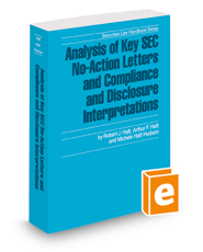 Analysis of Key SEC No-Action Letters and Compliance and Disclosure Interpretations, 2018-2019 ed. (Securities Law Handbook Series)