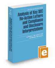 Analysis of Key SEC No-Action Letters and Compliance and Disclosure Interpretations, 2019-2020 ed. (Securities Law Handbook Series)