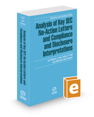 Analysis of Key SEC No-Action Letters and Compliance and Disclosure Interpretations, 2020-2021 ed. (Securities Law Handbook Series)
