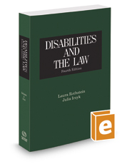 Disabilities and the Law, 4th, 2017-2 ed.