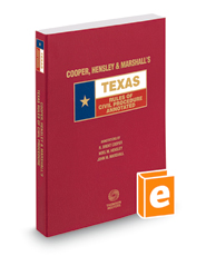 Cooper, Hensley & Marshall's Texas Rules of Civil Procedure Annotated, 2016 ed. (Texas Annotated Code Series)