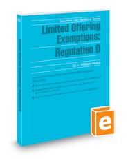 Limited Offering Exemptions: Regulation D, 2020-2021 ed. (Securities Law Handbook Series)