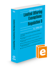 Limited Offering Exemptions: Regulation D, 2021-2022 ed. (Securities Law Handbook Series)